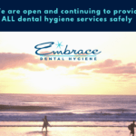 Equipped to provide all dental hygiene services safely.