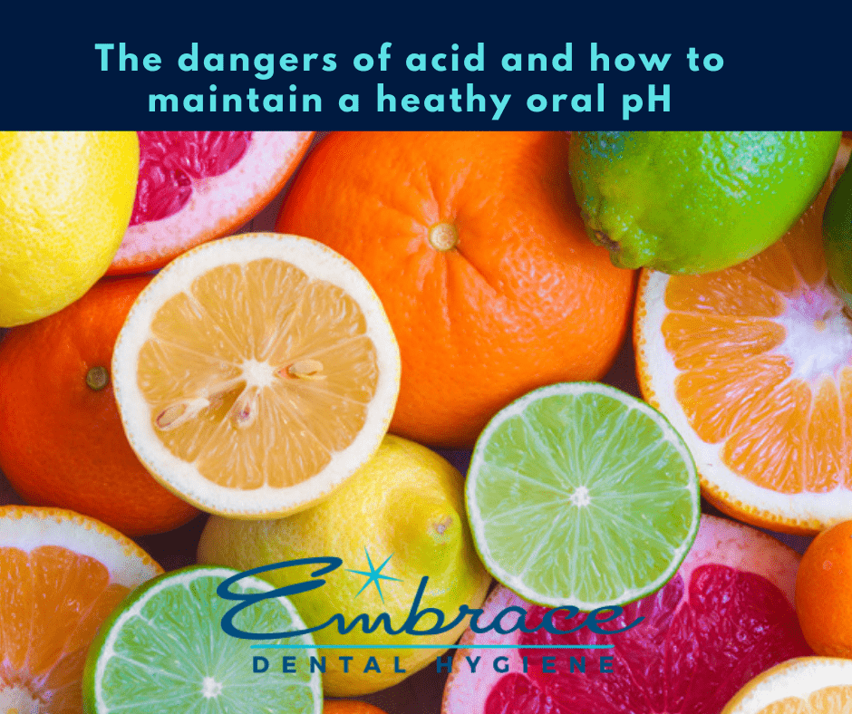 Acid and tooth health