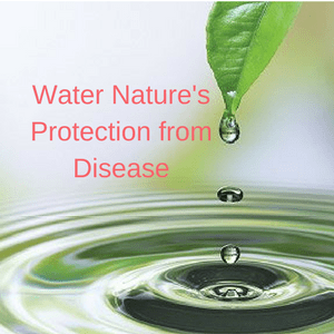 water is natures protection from disease