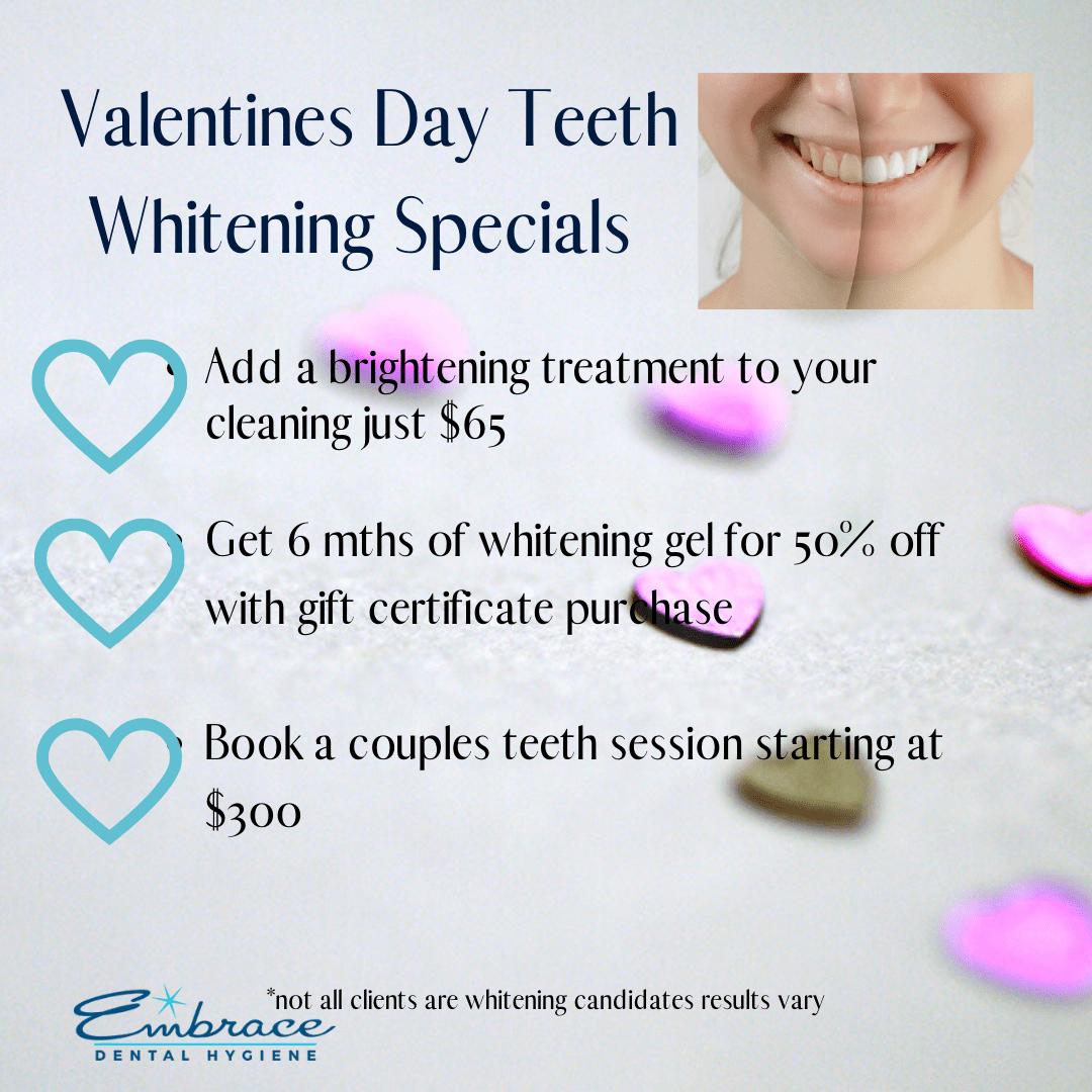 Valentines Whitening Specials